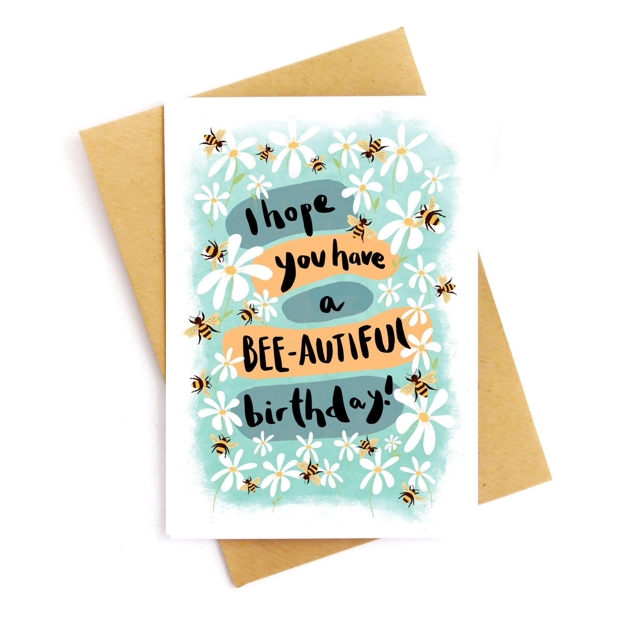 Have a Bee-autiful Birthday Card