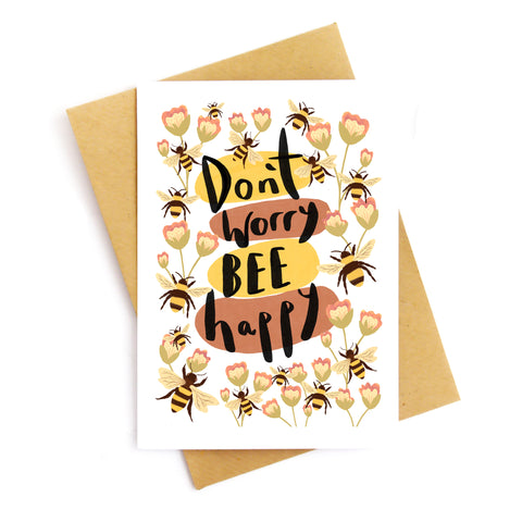 Don't Worry Bee Happy Card