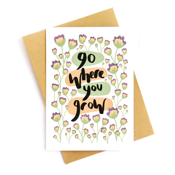 Go Where You Grow Card