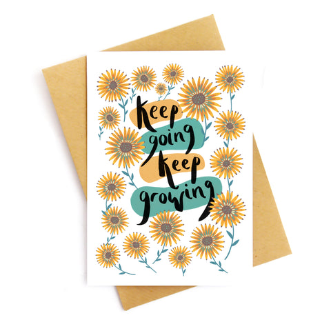 Keep Going Keep Growing Card