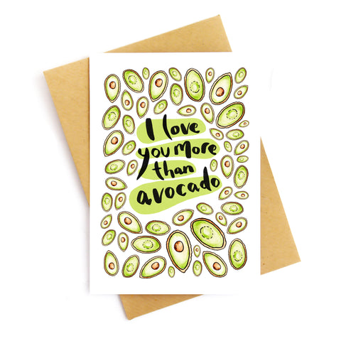 I Love You More Than Avocado Card