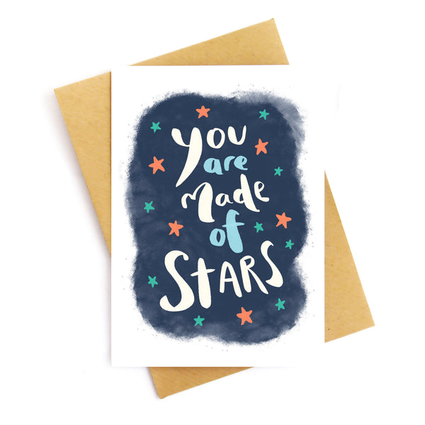 You Are Made Of Stars Card