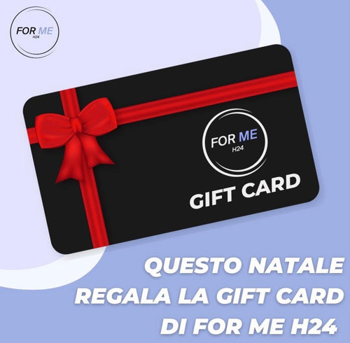 Carta Regalo - Gift Card Virtuale H24 - FOR ME H24