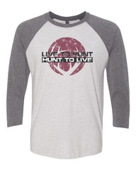 Long Sleeve Baseball Style Tee with White body and Gray sleeves.  Live to Hunt - Hunt to Live