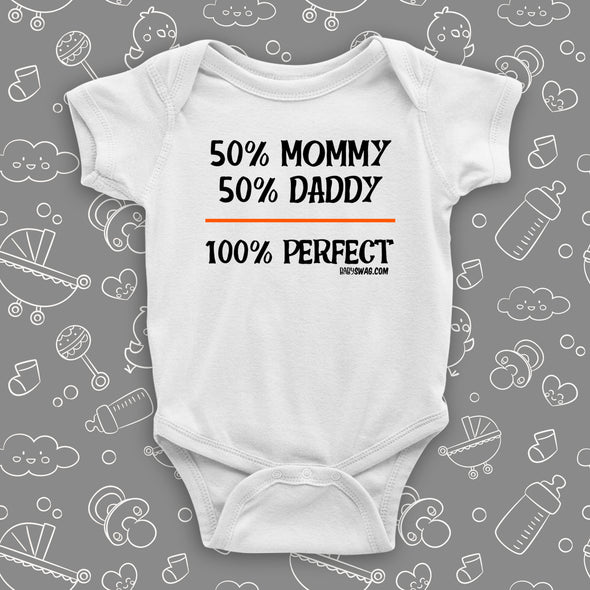 50% Mommy, 50% Daddy, 100% Perfect