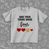 "Cute toddler graphic tees with saying ""And Then There Were Four"" in grey"