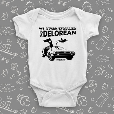 The ''My Other Stroller Is A Delorean'' cool baby onesies in white.