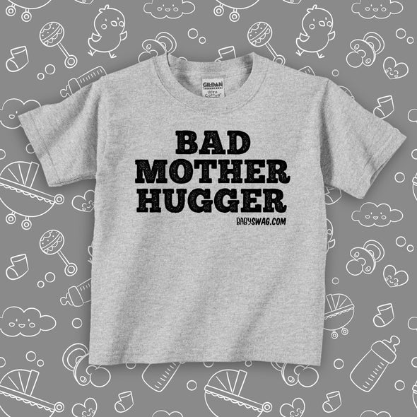 Bad Mother Hugger (T)