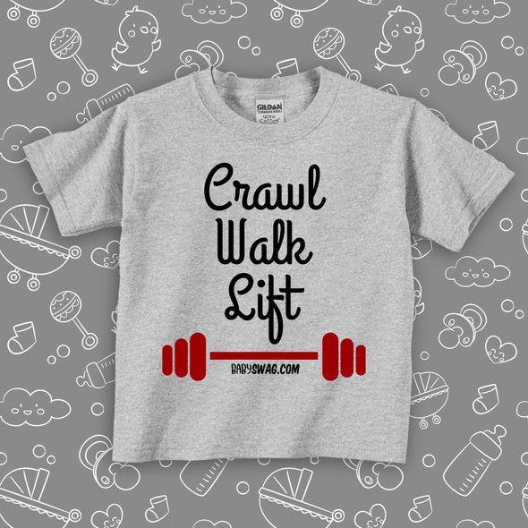 Crawl. Walk. Lift (T)