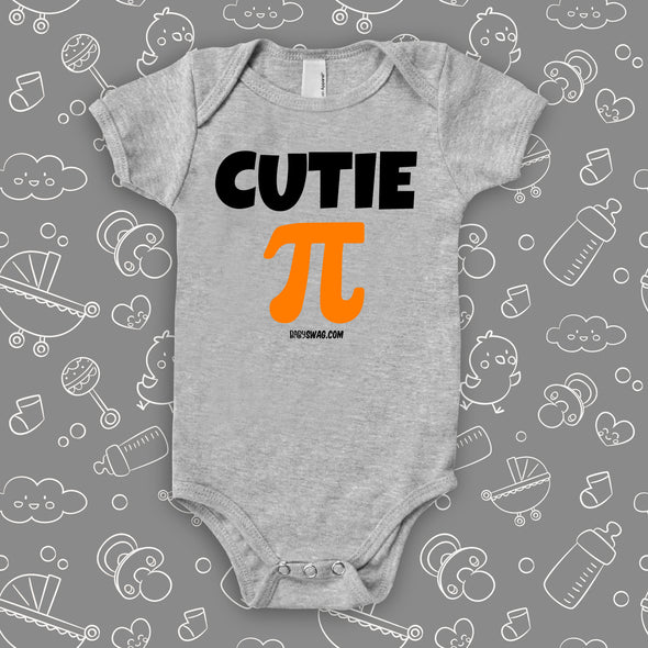 "The ""Cutie Pie"" graphic baby onesies in grey."