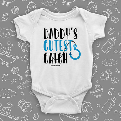 "The ""Daddy's Cutest Catch"" cute baby onesies in white."
