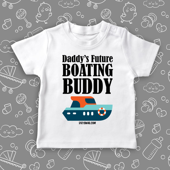 Daddy's Future Boating Buddy (T)