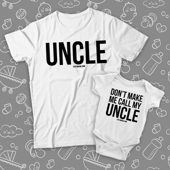 Dont' Make Me Call My Uncle