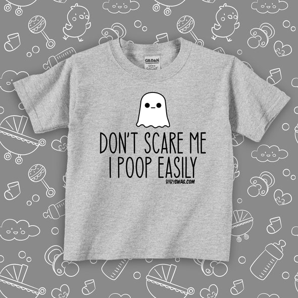 Don't Scare Me I Poop Easily (T)