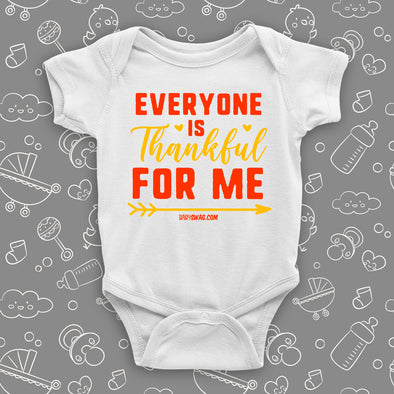 "Cute baby onesies with saying ""Everyone Is Thankful For Me"" in white."