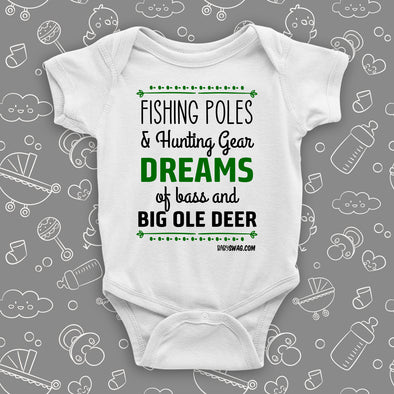 "Unique baby onesies with a saying ""Fishing Poles and Hunting Gears"" in white."