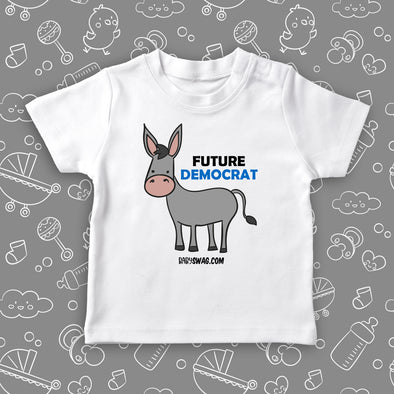 "The ""Future Democrat"" funny toddler shirt with an image of a donkey in white."