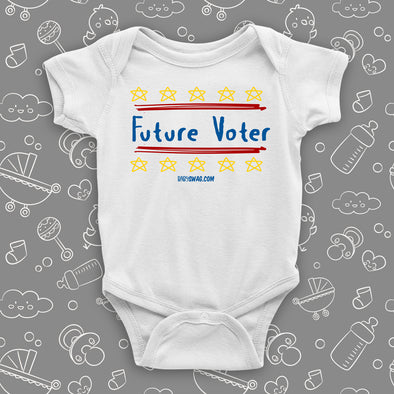 The ''Future Voter'' cool baby onesies in white.