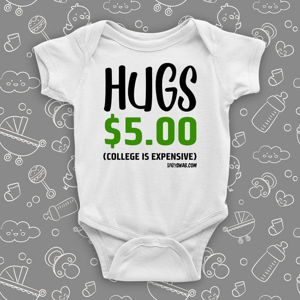 Hugs $5 (College Is Expensive)