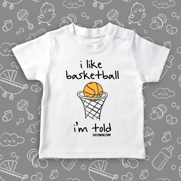 I Like Basketball, I'm Told (T)