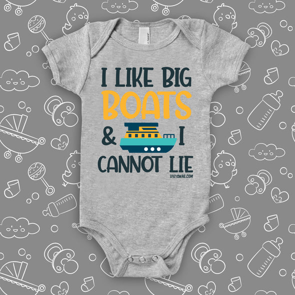 The ''I Like Big Boats And I Cannot Lie'' badass baby clothes in grey.
