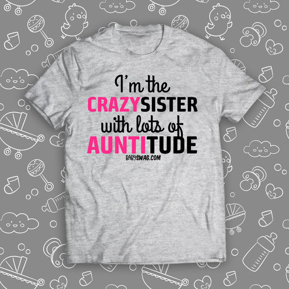 I'm The Crazy Sister With Lots Of Auntitude