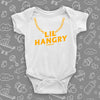 """Lil' Hngry"" cool baby onesies in white."