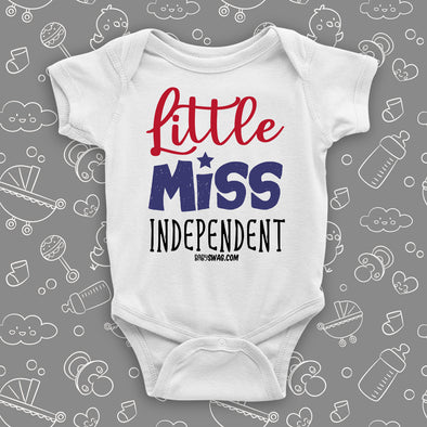 The '''Little Miss Independent'' cute baby onesie in white.