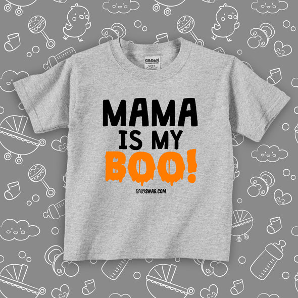 Mama Is My Boo! (T)