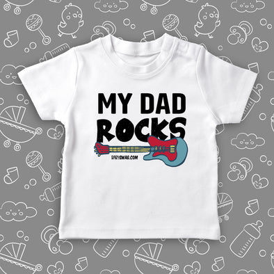 "Cute toddler shirt with saying ""My Dad Rocks"" in white."