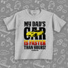 "Toddler graphic tee with saying ""My Dad's Car Is Faster Than Yours!"" in grey."