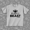 "Cute toddler shirt with saying ""My Daddy's A Beast"" in grey."