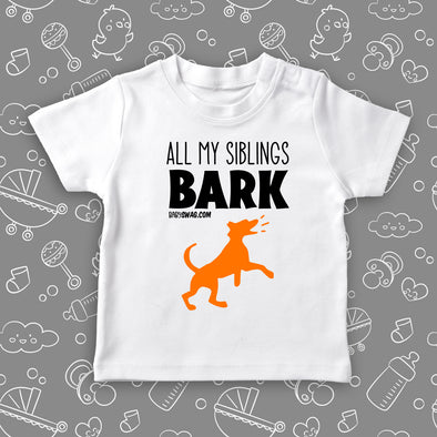 "Cute toddler shirts with saying ""My Siblings All Bark"" in white."