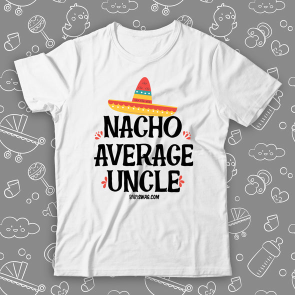 Nacho Average Uncle