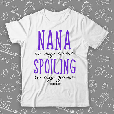 Nana Is My Name, Spoiling Is My Game
