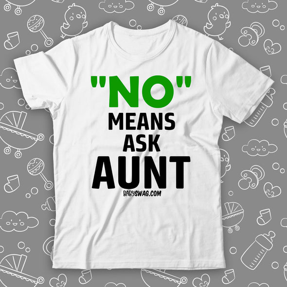 No Means Ask Aunt