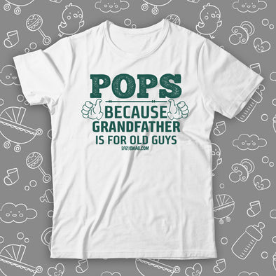 POPS Because Grandfather Is For Old Guys