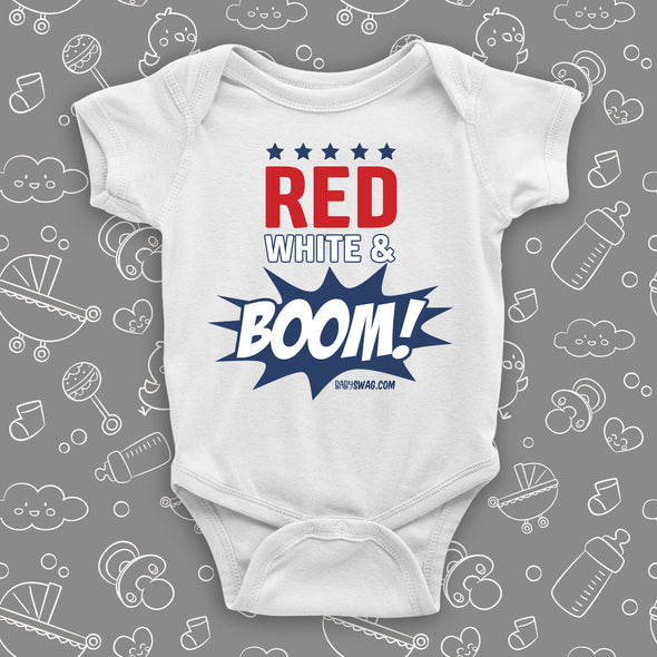 "Cool baby onesies with the caption ""Red, White & Boom!"" in white."