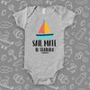 'Sail Mate In Training'' swag baby clothes in grey.