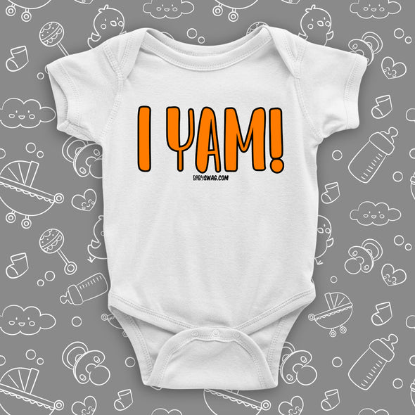 "Cute baby onesie with saying ""I Yam"" in white."