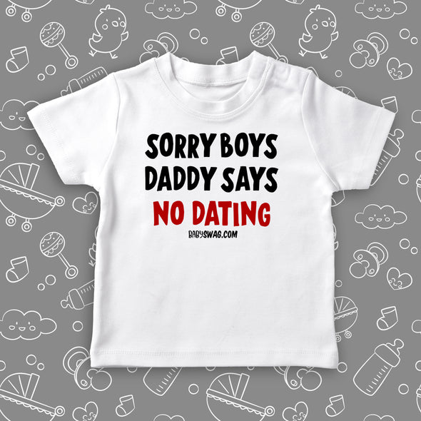 Sorry Boys Daddy Says No Dating (T)