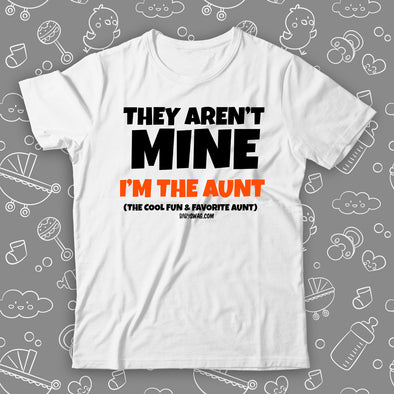 They Aren't Mine, I'm The Aunt