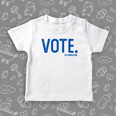 The ''Vote'' cool toddler clothes in white