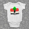 The ''Wasa-bae'' cool baby onesies in white.