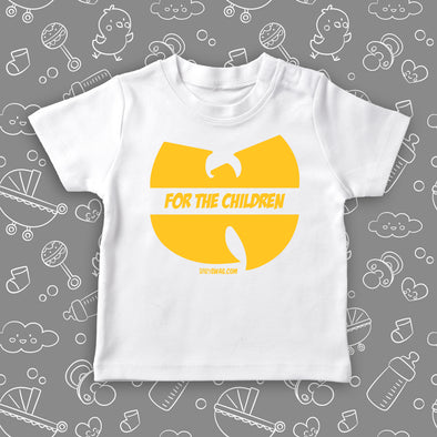 "Toddler graphic tee with saying ""Wu-tang Is For The Children"" in white."