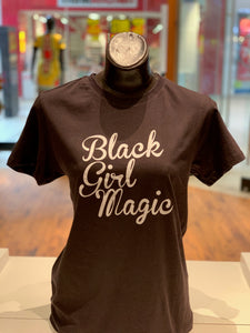 T-Shirt: Black Girl Magic