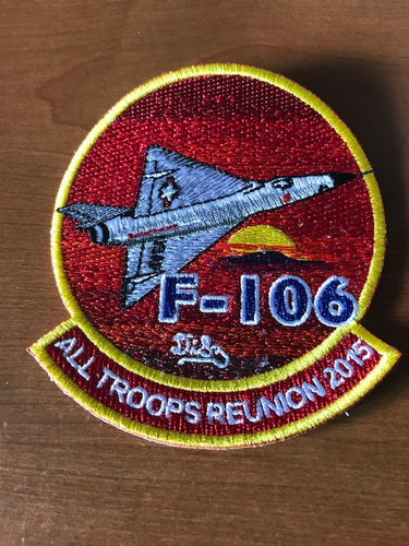 F-106 All Troops Reunion 2015 Patch
