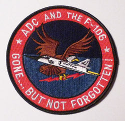 ADC / F-106 Gone But Not Forgotten Patch