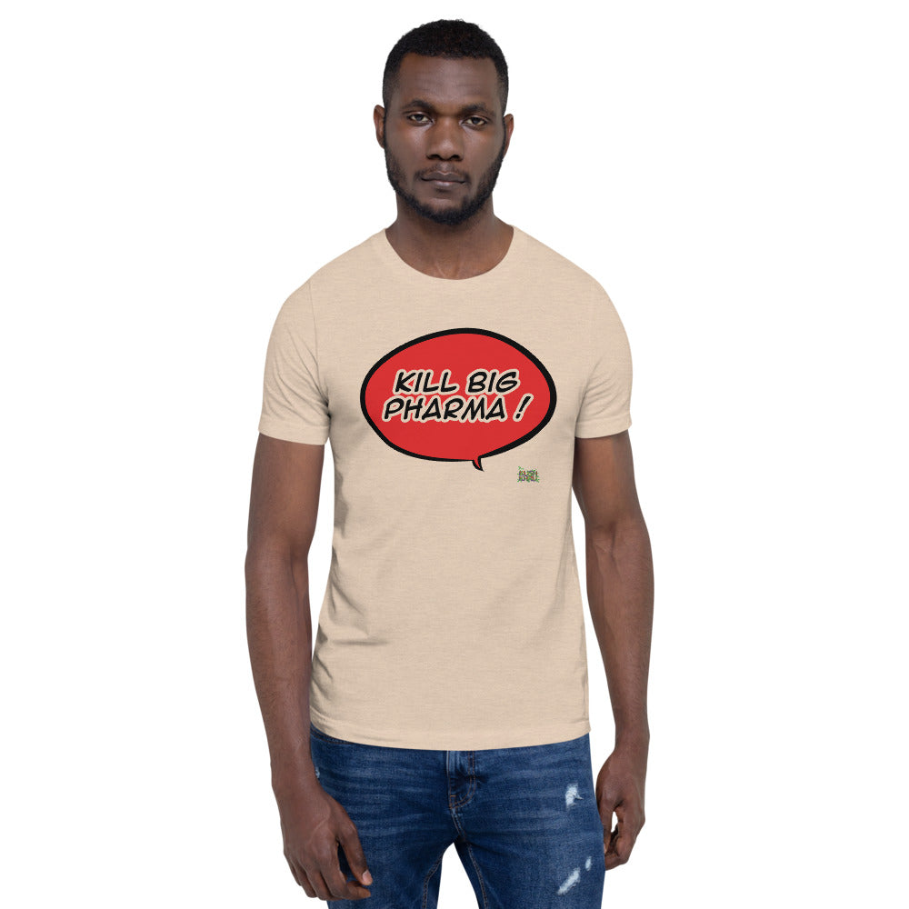BIG PHARMA KUSH BUBBLE Short-Sleeve Unisex T-Shirt