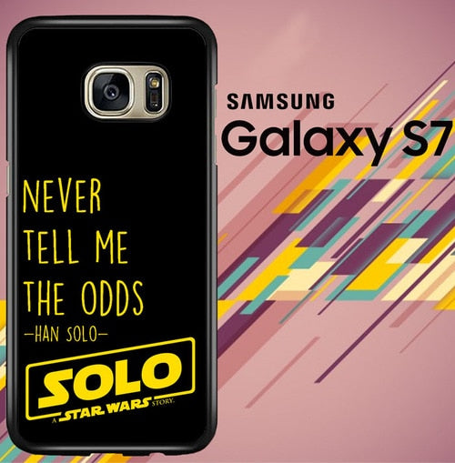 solo a star wars story quotes Z7089 coque Samsung Galaxy S7